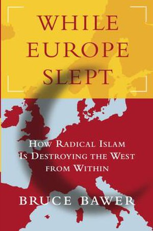 While Europe Slept: How Radical Islam is Destr...