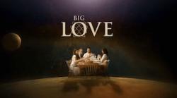 Big love ver2.png