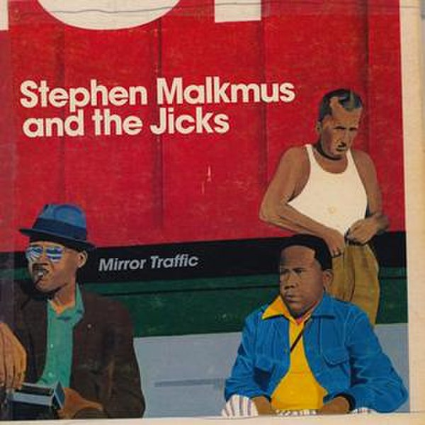 File:Stephen-Malkmus-And-The-Jicks-Mirror-Traffic.jpg