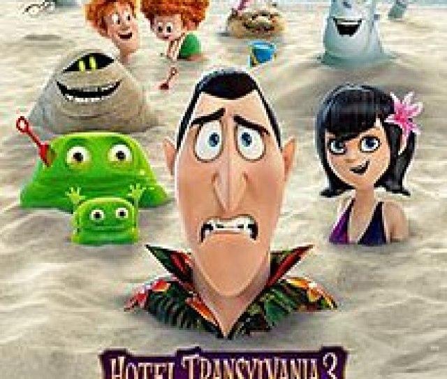 Hotel Transylvania 3 Summer Vacation Hotel Transylvania 3 2018 Poster Jpg