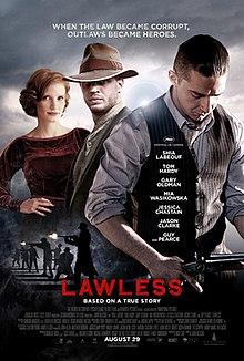 https://i1.wp.com/upload.wikimedia.org/wikipedia/en/thumb/a/a0/Lawless_film_poster.jpg/220px-Lawless_film_poster.jpg