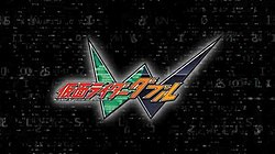 The Kamen Rider W title card