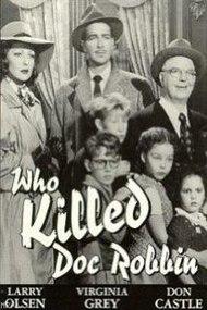 Who Killed Doc Robbin - Wikipedia