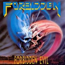 Forbidden - Forbidden Evil