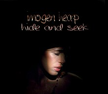 Hide And Seek Imogen Heap Song Wikipedia