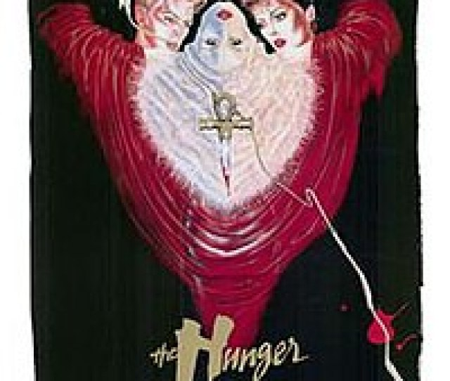 Film Poster For The Hunger An Influence In The Early Days Of The Goth Subculture