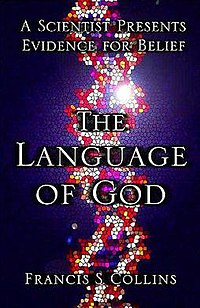 The Language of God: A Scientist Presents Evid...