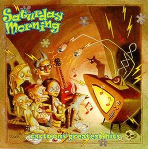 Saturday Morning: Cartoons' Greatest Hits