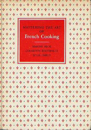Mastering the Art of French Cooking, original ...