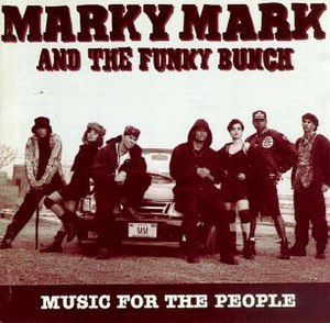 Music for the People (Marky Mark and the Funky...