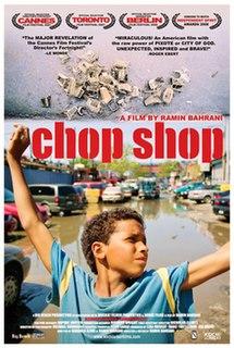 https://i1.wp.com/upload.wikimedia.org/wikipedia/en/thumb/f/f9/ChopShop_poster3.jpg/215px-ChopShop_poster3.jpg