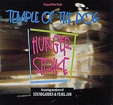 Temple of the Dog Hunger Strike.JPG