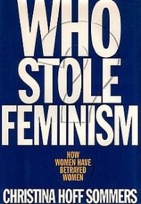 Image result for Who Stole Feminism & How Women Betrayed Women
