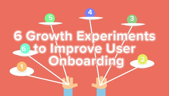 6 growth experiments Sujan Patel ran to improve user onboarding