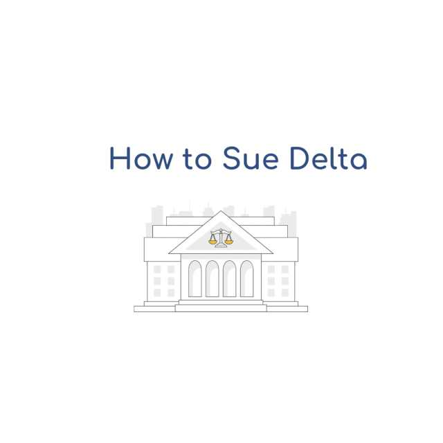 How to Sue Delta Airlines
