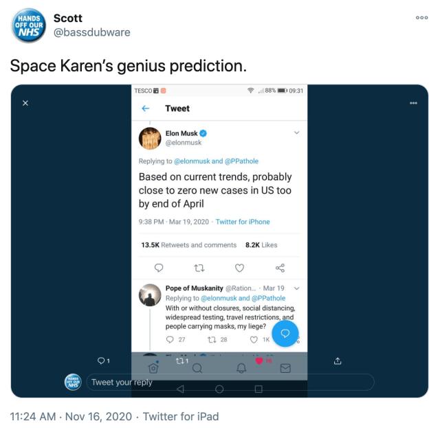 """""""Space Karen's genius prediction."""" screenshot of Musk's March tweet """"Based on current trends, probably close to zero new cases in US too by end of April"""""""