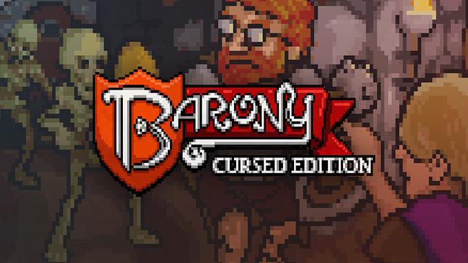 Barony: Cursed Edition