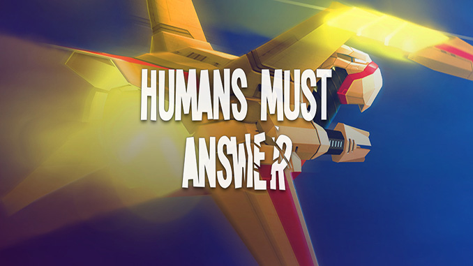 Humans Must Answer