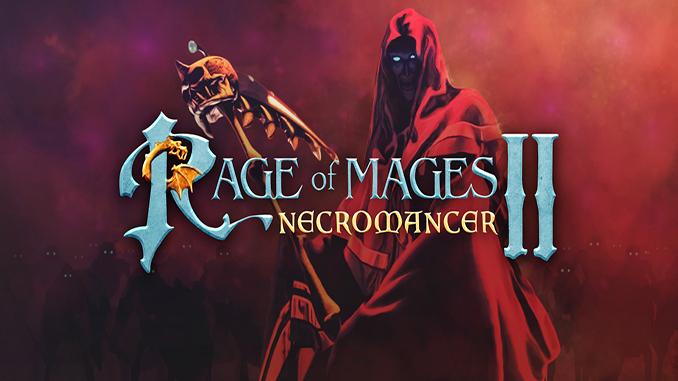 Rage of Mages II: Necromancer