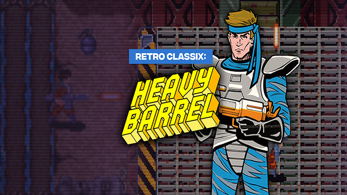 Retro Classix: Heavy Barrel