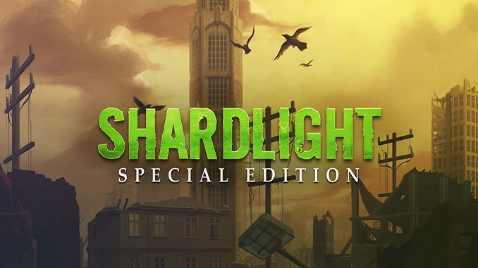 Shardlight: Special Edition