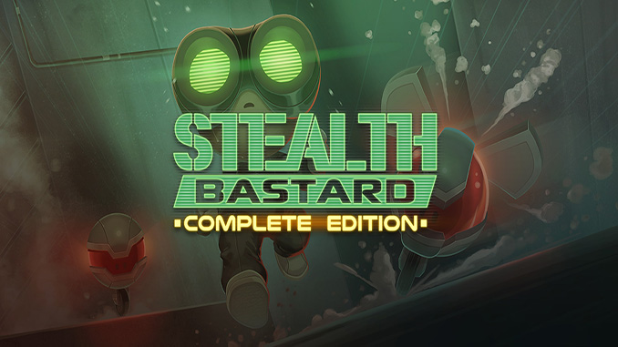 Stealth Bastard Deluxe Complete Edition