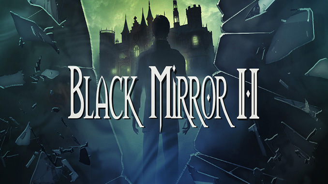 The Black Mirror 2