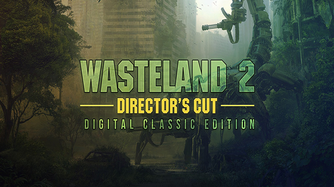 Wasteland 2 Director's Cut - Digital Classic Edition