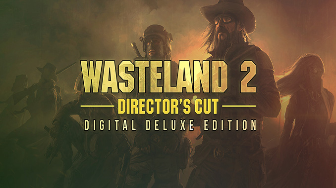 Wasteland 2 Director's Cut Digital Deluxe Edition