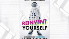 The Ten Most Important Aspects of Reinventing Your Life