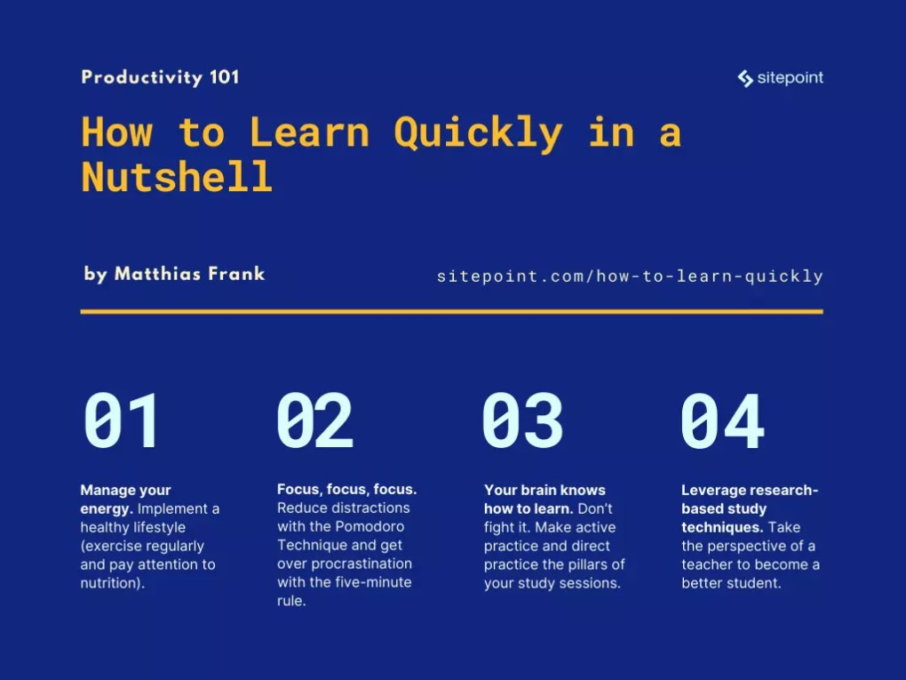 How to Learn Quickly in a Nutshell