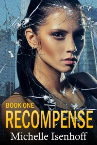 Recompense by Michelle Isenhoff