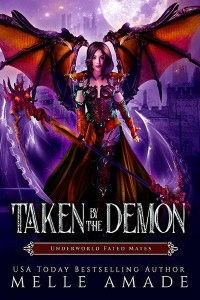 Taken by the Demon by Melle Amade