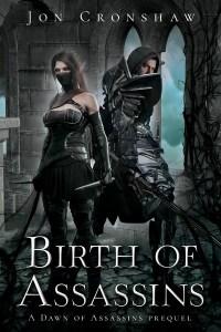Birth of Assassins by Jon Cronshaw