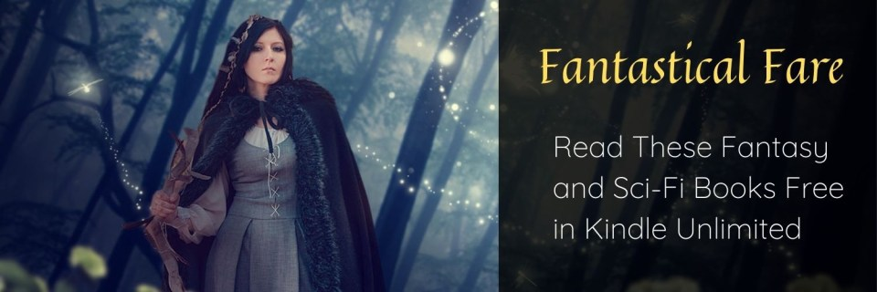 Fantastical Fare on Kindle Unlimited
