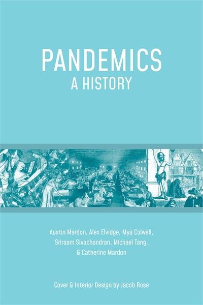 20200908185723pandemics_a_history_cover_