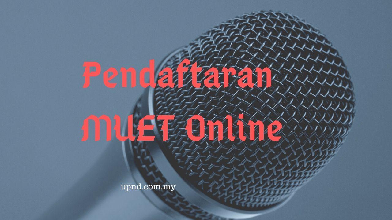 pendaftaran peperiksaan muet secara online