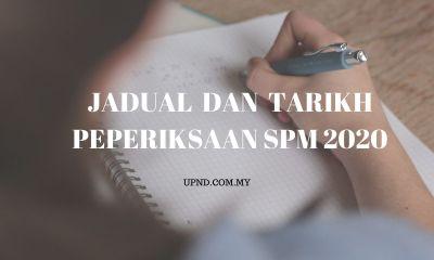 JADUAL DAN TARIKH SPM 2020