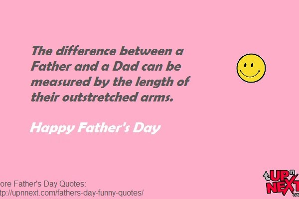 20 Funny Quotes for Happy Father\'s Day (from Daughter or Son ...