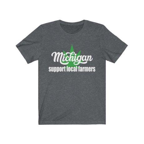 Premium Tee - Support Local Farmers - Michigan Marijuana Shirt - Free Shipping