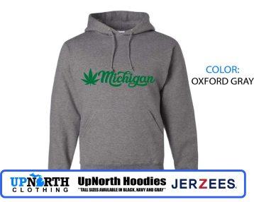 UpNorth Hoodies - Michigan Marijuana - Hooded Pullover Sweatshirt - Tall Sizes Available