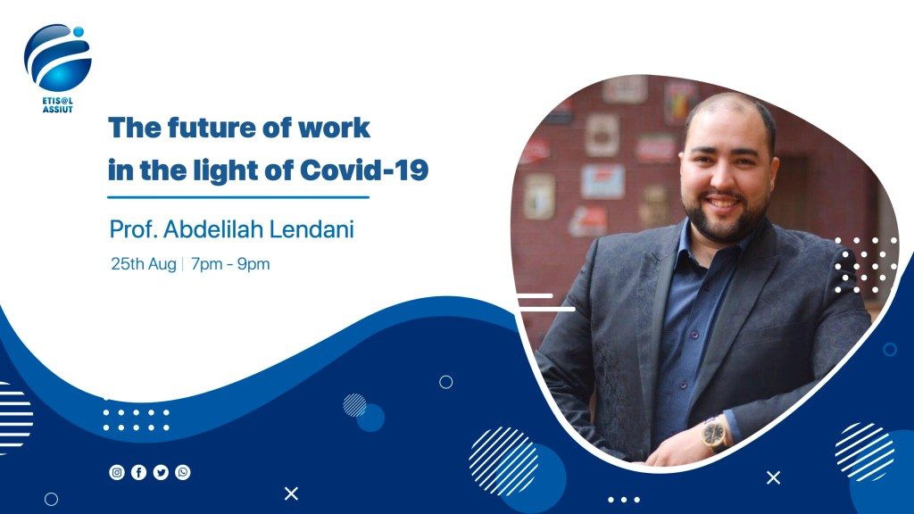 The future of work in the light of Covid-19