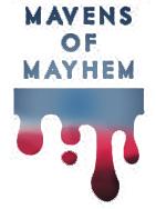 Mavens of Mayhem