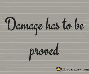 Damage has to be proved