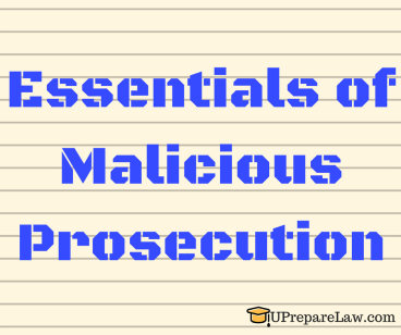 Essentials of Malicious Prosecution