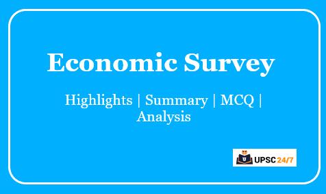 Economic Survey UPSC Highlights Pdf 2020-21 | Questions | Analysis
