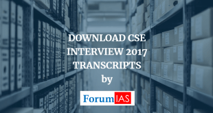 DOWNLOAD : UPSC IAS INTERVIEW TRANSCRIPTS 2018 – Part 1, 2 and 3 Compiled