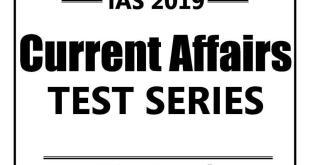 GS Score Prelims Test Series Current Affairs Test 1
