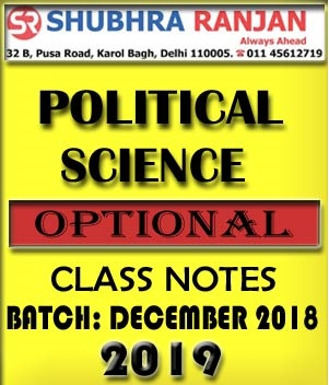 Political Science Optional Notes by Shubhra Ranjan