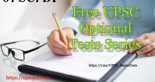 Free UPSC Optional Tests Series